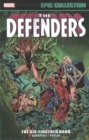 Defenders Epic Collection: the Six-Fingered Hand Saga - Book
