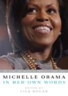 Michelle Obama in her Own Words - eBook