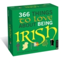 365 Things to Love About Being Irish 2020 Day-to-Day Calendar - Book