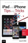 IPAD & IPHONE TIPS & TRICKS - Book