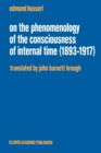 On the Phenomenology of the Consciousness of Internal Time (1893-1917) - Book