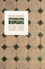 Introducing Romans : Critical Issues in Paul's Most Famous Letter - Book