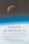 Fallen Astronauts : Heroes Who Died Reaching for the Moon - eBook