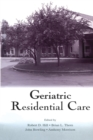 Geriatric Residential Care - Book