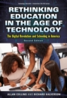 Rethinking Education in the Age of Technology : The Digital Revolution and Schooling in America - Book