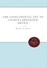 The Coincidental Art of Charles Brockden Brown - Book