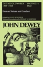 The Collected Works of John Dewey v. 14; 1922, Human Nature and Conduct : The Middle Works, 1899-1924 - Book