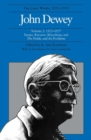 The Collected Works of John Dewey v. 2; 1925-1927, Essays, Reviews, Miscellany, and the Public and Its Problems : The Later Works, 1925-1953 - Book