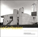 Le Corbusier : Architect of the Twentieth Century - Book