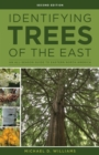 Identifying Trees of the East : An All-Season Guide to Eastern North America - Book