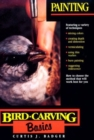 Bird Carving Basics : Painting v.6 - Book