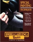 Bird Carving Basics : Special Painting Techniques v.7 - Book