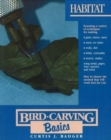 Bird Carving Basics : Habitat v.8 - Book