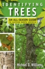 Identifying Trees : An All-Season Guide to Eastern North America - eBook