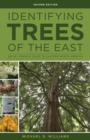 Identifying Trees of the East : An All-Season Guide to Eastern North America - eBook