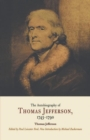 The Autobiography of Thomas Jefferson, 1743-1790 - Book