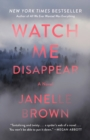 Watch Me Disappear - eBook