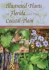 Illustrated Plants of Florida and the Coastal Plain - Book
