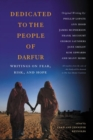 Dedicated to the People of Darfur : Writings on Fear, Risk, and Hope - Book