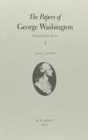 The Papers of George Washington  Confederation Series, v.1: January-July 1784 - Book