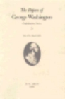 The Papers of George Washington v.3; Confederation Series;May 1785-March 1786 - Book