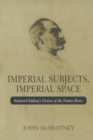 IMPERIAL SUBJECTS IMPERIAL SPACE: RUDYAR - Book