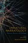 Unnatural Narratology : Extensions, Revisions, and Challenges - eBook