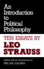 An Introduction to Political Philosophy : Ten Essays by Leo Strauss - Book