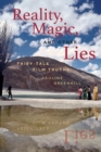 Reality, Magic, and Other Lies : Fairy-Tale Film Truths - Book