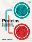 Proteins : Concepts in Biochemistry - Book