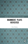 Mummers' Plays Revisited - Book