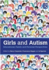 Girls and Autism : Educational, Family and Personal Perspectives - Book
