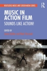 Music in Action Film : Sounds Like Action! - Book