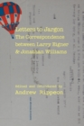 Letters to Jargon : The Correspondence between Larry Eigner and Jonathan Williams - Book