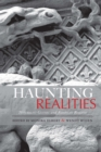 Haunting Realities : Naturalist Gothic and American Realism - eBook