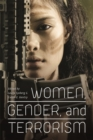 Women, Gender and Terrorism - Book