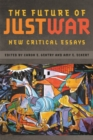 The Future of Just War : New Critical Essays - Book