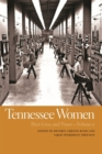 Tennessee Women : Their Lives and Times - eBook