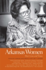 Arkansas Women : Their Lives and Times - eBook