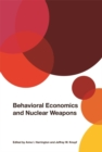 Behavioral Economics and Nuclear Weapons - Book
