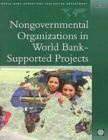 Nongovernmental Organizations in World Bank-supported Projects : A Review - Book