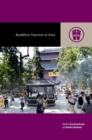 Buddhist Tourism in Asia - Book