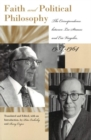 Faith and Political Philosophy : The Correspondence Between Leo Strauss and Eric Voegelin, 1934-1964 - Book