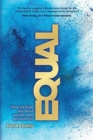 Equal : What the Bible Says about Women, Men, and Authority - Book