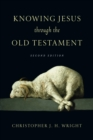 Knowing Jesus Through the Old Testament - eBook
