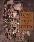 Love : A Book of Poetry - Book