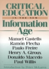 Critical Education in the New Information Age - Book