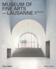 Architecture-Art : Museum of Fine Arts, Lausanne - Book