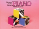 Bastien Piano Basics : Primer - Book