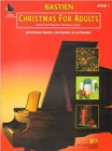 Bastien Christmas for Adults Book 1 (with CD) - Book